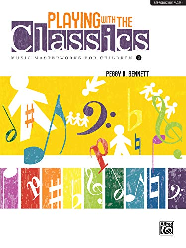 9780739088258: Playing with the Classics, Vol 2: Music Masterworks for Children