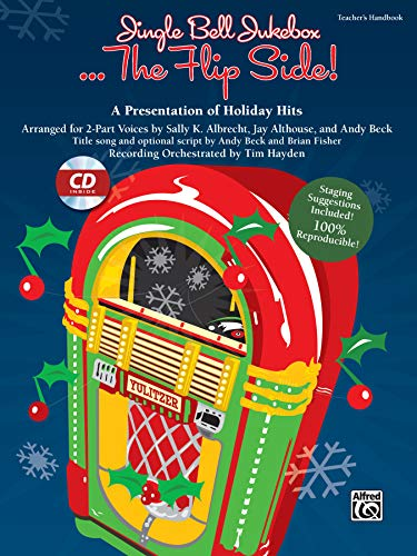 9780739088784: Jingle Bell Jukebox the Flip Side!: A Presentation of Holiday Hits Arranged for 2-Part Voices (Kit), Book & CD (Book Is 100% Reproducible)