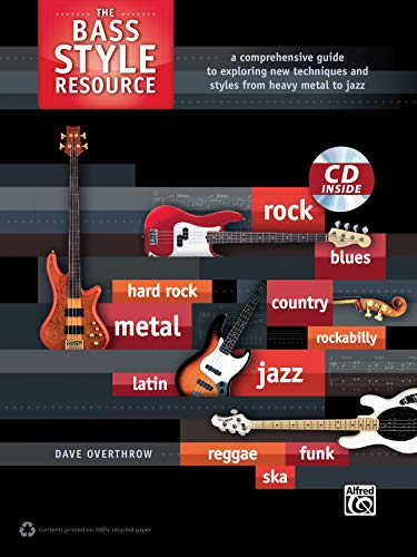 9780739089095: The Bass Style Resource: A Comprehensive Guide to Exploring New Techniques and Styles from Heavy Metal to Jazz, Book & CD