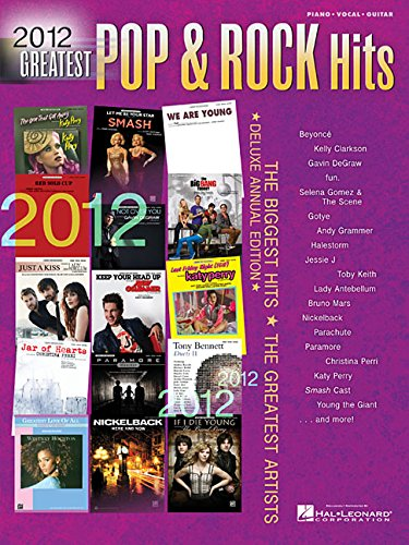 2012 Greatest Pop & Rock Hits: The Biggest Hits * The Greatest Artists (Piano/Vocal/...