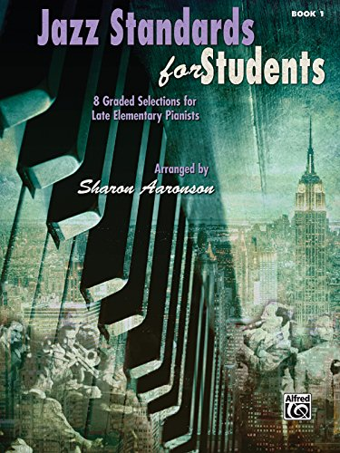 9780739090459: Jazz Standards for Students, Bk 1: 8 Graded Selections for Late Elementary Pianists