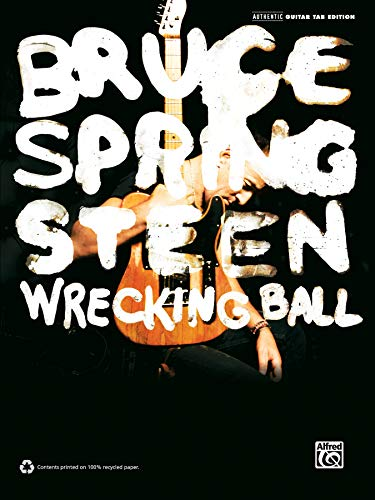 Bruce Springsteen -- Wrecking Ball: Authentic Guitar TAB (0739090577) by Springsteen, Bruce