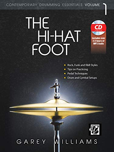 9780739091074: The Hi-Hat Foot: Contemporary Drumming Essentials, Book & MP3 CD [With CD (Audio)]