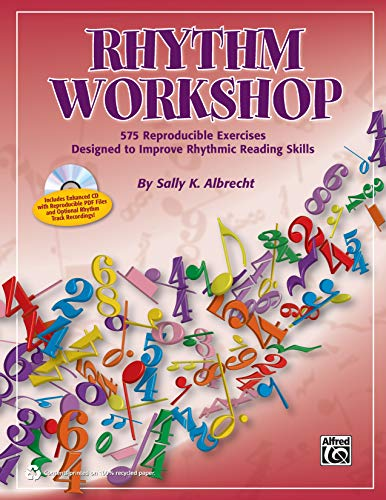 Rhythm Workshop: 575 Reproducible Exercises Designed to Improve Rhythmic Reading Skills (Comb Bound...