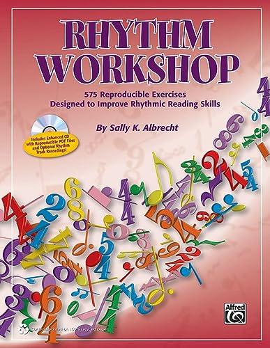 9780739091265: Rhythm Workshop: 575 Reproducible Exercises Designed to Improve Rhythmic Reading Skills, Comb Bound Book & CD