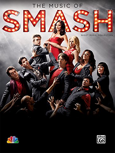 9780739091272: The Music of Smash -- Sheet Music Collection: Piano/Vocal/Chords