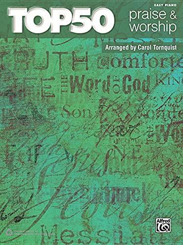 Top 50 Praise & Worship: Easy Piano: Carol Tornquist