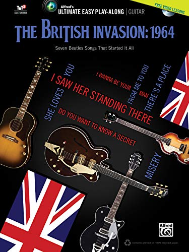 9780739091425: The British Invasion: 1964: Seven Beatles Songs That Started It All [With DVD ROM] (Ultimate Easy Play-Along)
