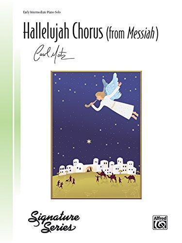 Hallelujah Chorus (from Messiah): Sheet (Signature): Handel, George Frideric, Matz, Carol
