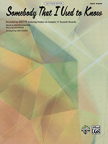 9780739091777: Somebody That I Used to Know: Easy Piano (Sheet)