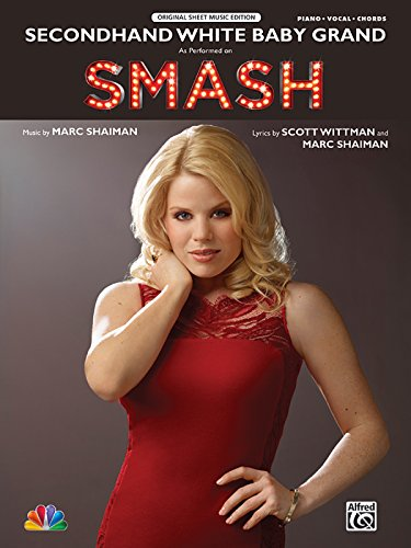 9780739091975: Secondhand White Baby Grand: As Performed on SMASH (Original Sheet Music Edition)