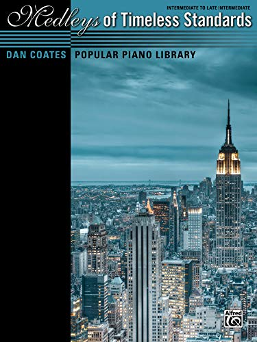 9780739092095: Dan Coates Popular Piano Library -- Medleys of Timeless Standards