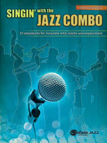 Singin' with the Jazz Combo: Tenor Saxophone: Dave Wolpe