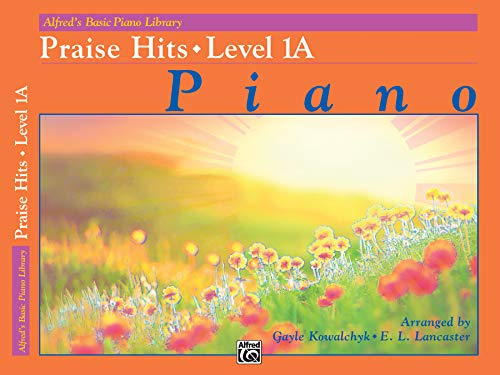 9780739092378: Alfred's Basic Piano Library Praise Hits, Bk 1A