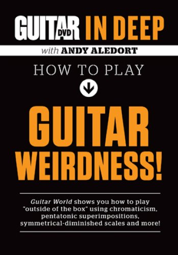 Guitar World in Deep- How to Play: Aledort, Andy