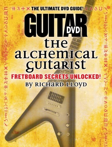 9780739092521: The Alchemical Guitarist, Volume 1 (Guitar World 1)