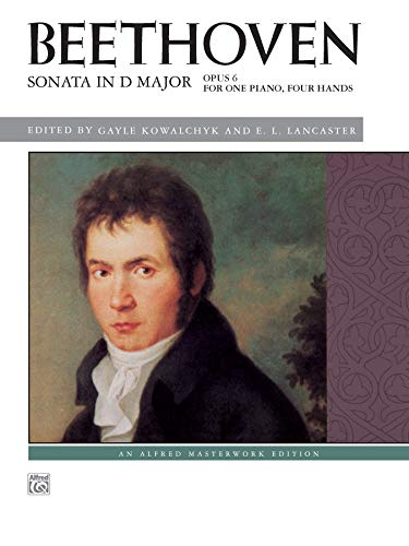 9780739092644: Beethoven -- Sonata in D Major, Op. 6 (Alfred Masterwork Edition)