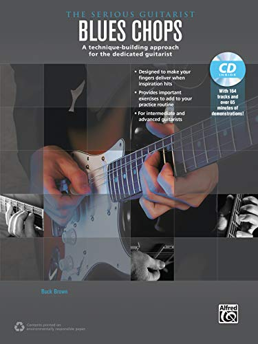9780739093047: The Serious Guitarist -- Blues Chops: A Technique-Building Approach for the Dedicated Guitarist, Book & MP3 CD