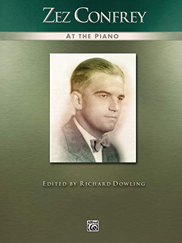 9780739093375: Zez Confrey at the Piano: Piano Solos