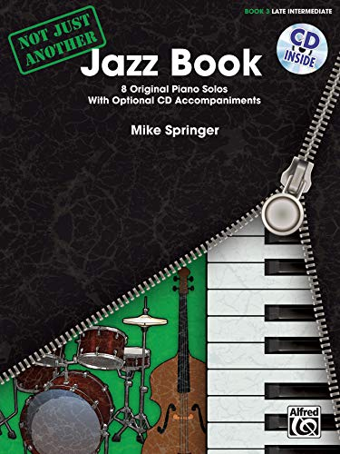 9780739093719: Not Just Another Jazz Book, Bk 3: 8 Original Piano Solos With Optional CD Accompaniments, Book & CD