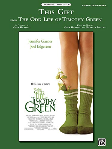 9780739093818: This Gift (from Disney's The Odd Life of Timothy Green): Piano/Vocal/Guitar, Sheet (Original Sheet Music Edition)