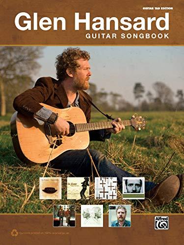 9780739093986: The Glen Hansard Guitar Songbook: Guitar Tab (Guitar Songbooks)