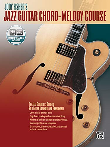 9780739094068: Jody Fisher's Jazz Guitar Chord-Melody Course: The Jazz Guitarist's Guide to Solo Guitar Arranging and Performance, Book & CD