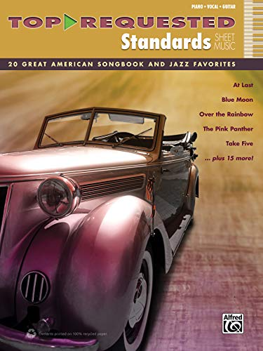 9780739094198: Top-Requested Standards Sheet Music: 20 Great American Songbook and Jazz Favorites (Piano/Vocal/Guitar) (Top-Requested Sheet Music)