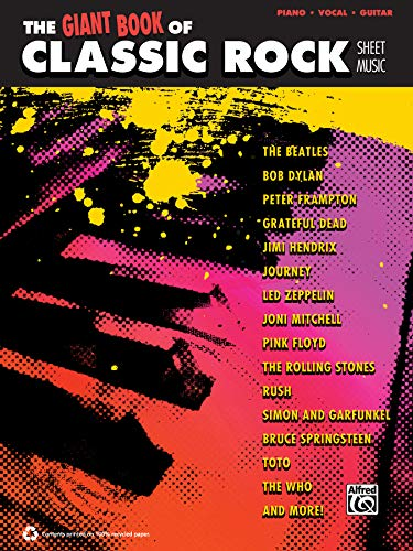 9780739094235: The Giant Classic Rock Piano Sheet Music Collection: Piano/Vocal/Guitar (The Giant Book of Sheet Music)