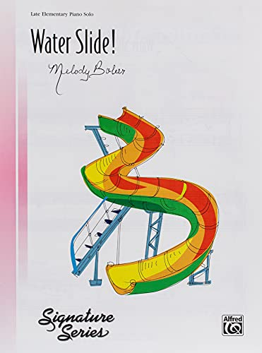 Water Slide!: Sheet (Signature Series) (9780739094334) by [???]