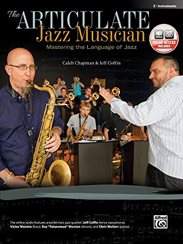 9780739094488: The Articulate Jazz Musician: Mastering the Language of Jazz (E-flat Instruments), Book & CD
