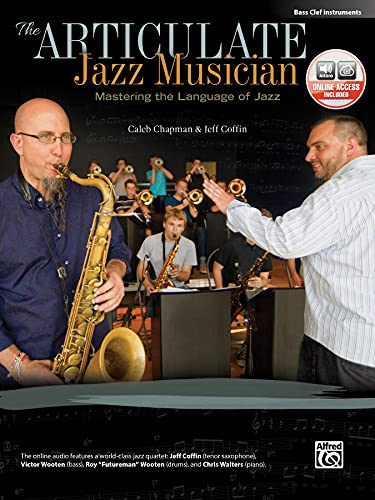 9780739094495: The Articulate Jazz Musician: Mastering the Language of Jazz (Bass Clef Instruments), Book & CD