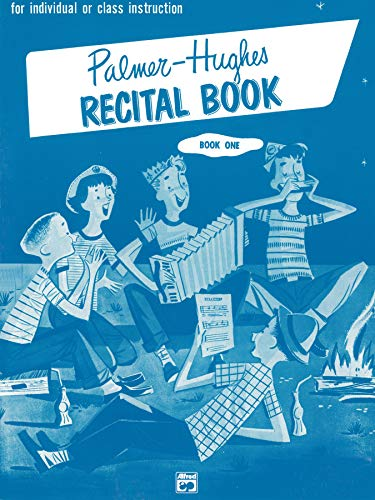 9780739094600: Palmer-Hughes Accordion Course Recital Book, Bk 1: For Individual or Class Instruction