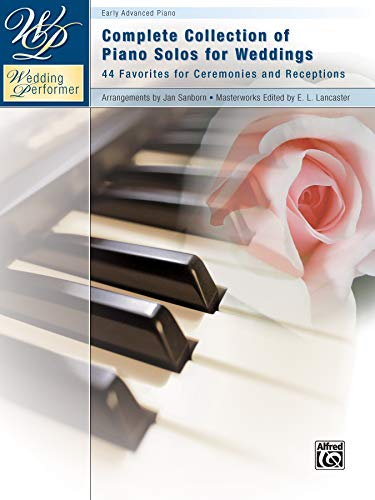 9780739094648: Wedding Performer -- Complete Piano Collection: 44 Solos for Ceremonies and Receptions