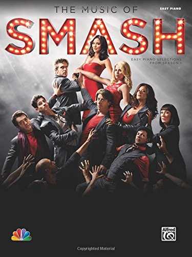 9780739094693: The Music of SMASH -- Easy Piano Selections from Season 1