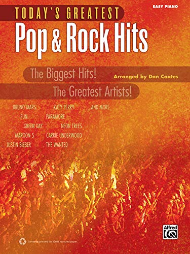 9780739094792: Today's Greatest Pop & Rock Hits: The Biggest Hits! The Greatest Artists! (Easy Piano) (Today's Greatest Hits)
