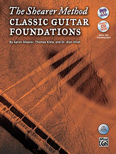 9780739094839: The Shearer Method -- Classic Guitar Foundations: Book, CD & DVD