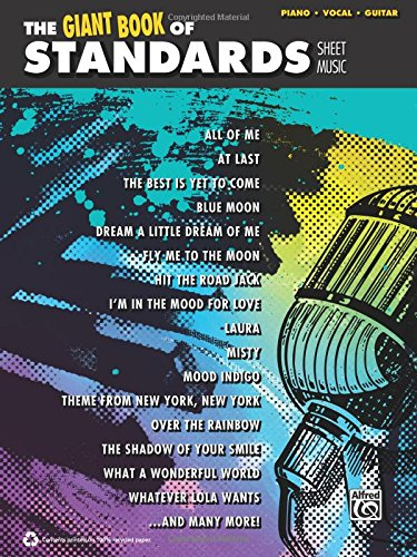 9780739094860: The Giant Standards Piano Sheet Music Collection: Piano/Vocal/Guitar (The Giant Sheet Music Collection)
