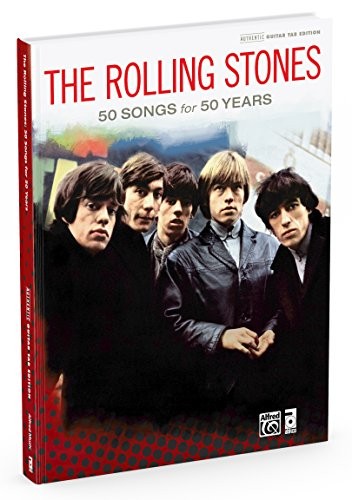 9780739095171: The Rolling Stones: 50 Songs for 50 Years: Authentic Guitar Tab