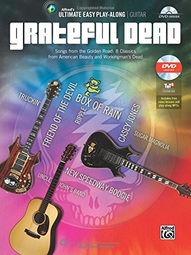 9780739095188: Ultimate Easy Guitar Play-Along -- Grateful Dead: Songs from the Golden Road: 8 Classics from American Beauty and Workingman's Dead (Easy Guitar TAB) (Book & DVD) (Ultimate Easy Play-Along)