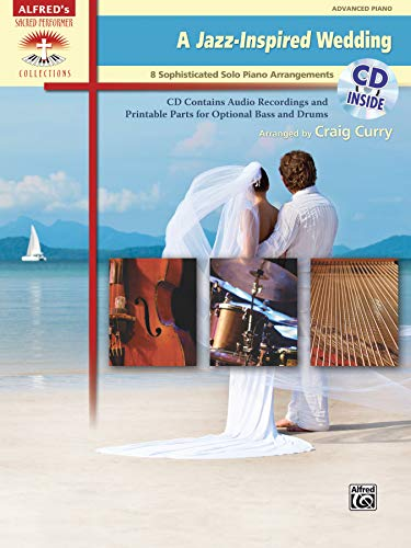 9780739095249: A Jazz-Inspired Wedding: 8 Sophisticated Solo Piano Arrangements (Book & CD) (Alfred's Sacred Performer Collections)