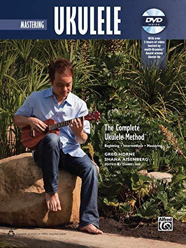 9780739095546: The Complete Ukulele Method -- Mastering Ukulele: Book & DVD (Complete Method)