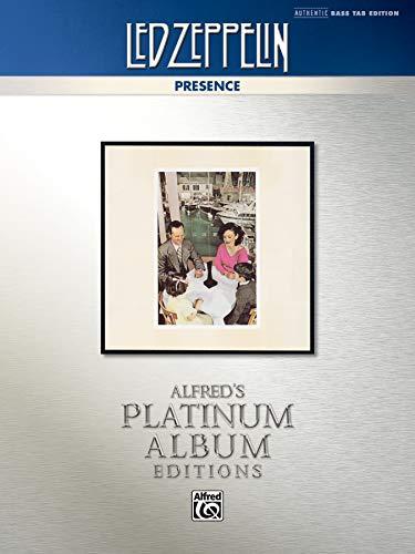 9780739095676: Led Zeppelin -- Presence Platinum Bass Guitar: Authentic Bass TAB (Alfred's Platinum Album Editions)