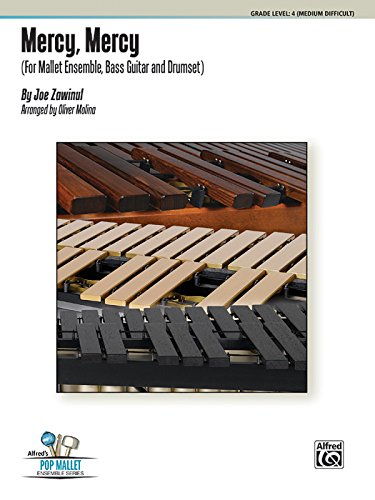9780739095867: Mercy, Mercy: For Mallet Ensemble, Bass Guitar and Drumset, Conductor Score & Parts (Alfred's Pop Mallet Ensemble)