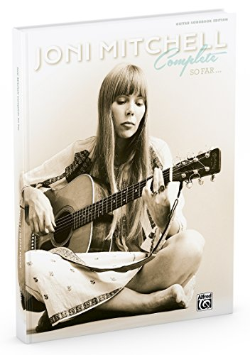 9780739095881: Joni Mitchell Complete So Far: Guitar Tab