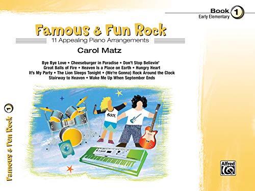 9780739096031: Famous & Fun Rock Book 1: Early Elementary: 11 Appealing Piano Arrangements