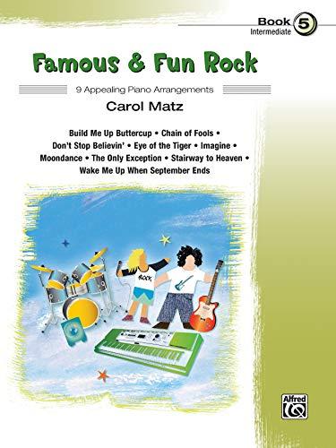 9780739096079: Famous & Fun Rock, Bk 5: 9 Appealing Piano Arrangements