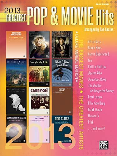 9780739096116: 2013 Greatest Pop & Movie Hits (Greatest Hits)