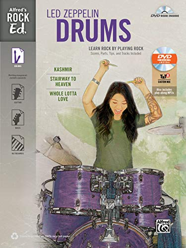 9780739096161: Alfred's Rock Ed. -- Led Zeppelin Drums: Learn Rock by Playing Rock: Scores, Parts, Tips, and Tracks Included, Book & DVD-ROM