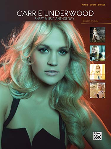 9780739096222: Carrie Underwood -- Sheet Music Anthology: Piano/Vocal/Guitar